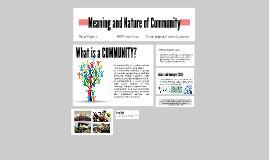Copy of Meaning and Nature of Community
