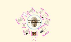 Copy of Reconstrucción Escultórica Facial