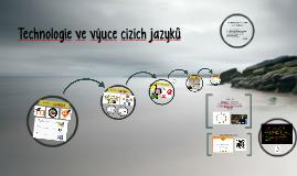 Technologie ve výuce cizích jazyků