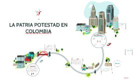 Copy of LA PATRIA´POTESTAD EN COLOMBIA