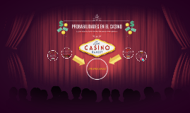 Probabilidades en un casino