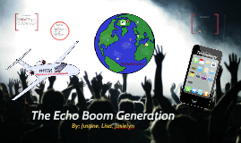 The Echo Boom Generation