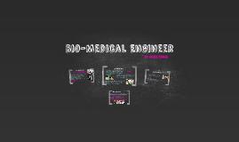 Bio-Medical Engineer