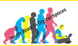 Copy of Youth Work in Digital Spaces