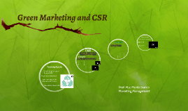 Green Marketing and CSR