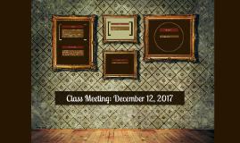 Class Meeting: December 11, 2017