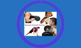 Muscular Strength Training