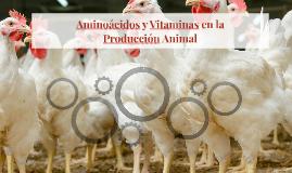 Aminoácidos y Vitaminas en la Producción Animal