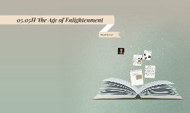 05.05H The Age of Enlightenment
