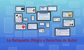 Copy of NETIQUETA, PLAGIO Y DERECHOS DE AUTOR