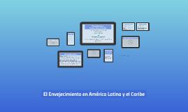 Envejecimiento en América Latina y el Caribe