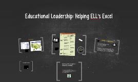 Educational Leadership: Helping ELL's Excel