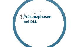 Copy of Präsenzphasen bei DLL