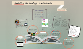 Assistive Tech: Audio Books