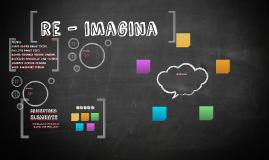 re - imagina