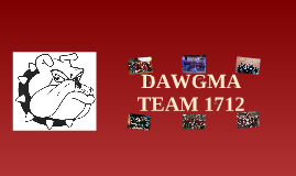 History of Dawgma, Team 1712's Robots