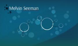 Melvin Seeman