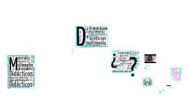 Materiales Didácticos Multimedia
