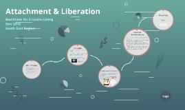Attachment & Liberation