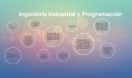Ingeniería Industrial y Programación