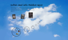 Gothic and Late Middle Ages