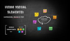 Using Visual Elements:
