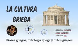 La cultura griega: dioses griegos, mitología griega y mitos