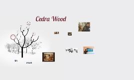 Cedra Wood