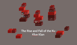 The Rise and Fall of the Ku Klux Klan