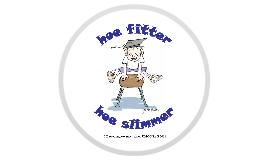Hoe fitter hoe slimmer (the fitter the cleverer)
