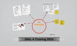 Copy of DIAL-4 Training, 2013