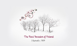 Copy of The Nazi Invasion of Poland