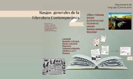 Rasgos generales de la Literatura Contemporanea