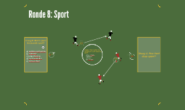 Ronde 8: Sport