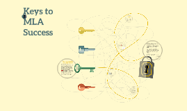 Keys to MLA Success