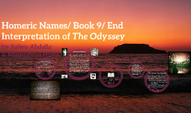 Homeric Names & Book 9 of The Odyssey