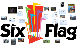 Six Flags Entertainment Corporation, or simply Six Flags, is