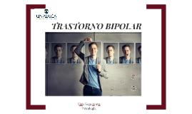 Transtorno Bipolar- Clase Fisiologica