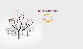 Juicios de Valor
