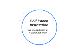 Self-Paced Instruction