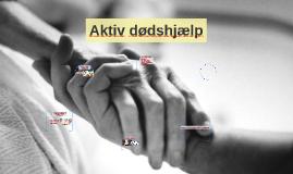 Copy of Aktiv dødshjælp