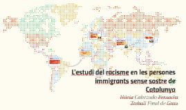 L'estudi del Racisme en les persones immigrants sense sostre