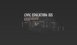 CIVIC EDUCATION: ISIS