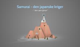 Samurai - den japanske kriger