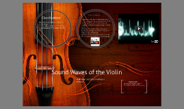 Sound Waves of the Violin