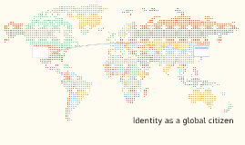 Identity as a global citizen