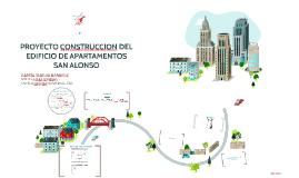 CONSTRUCCION DEL EDIFICIO DE APARTAMENTOS SAN ALONSO