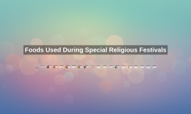 Foods Used During Special Religious Festivals