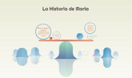 La Historia de Maria