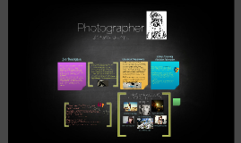 Photography (Career Presentation)